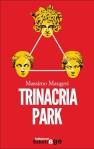 Trinacria Park- Ultimo Romanzo di Massimo Maugeri- E/O editore 2013